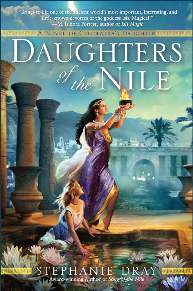Cover for Daughters of the Nile, by Stephanie Dray