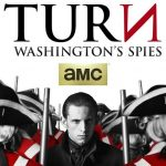 37 Thoughts I had About TURN: Washington's Spies, Season 3 Finale