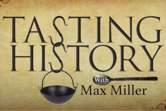 Tasting History with Max Miller & The Women of Chateau Lafayette